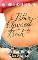 Boekomslag van 'Het enige echte eerlijke puberopvoedboek'