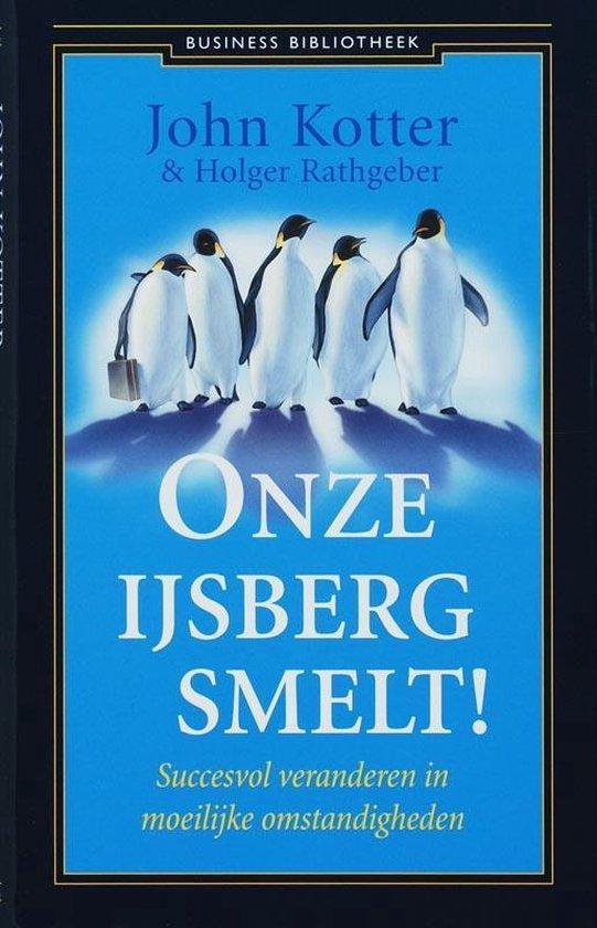 Boek cover Onze ijsberg smelt! van John Kotter (Hardcover)