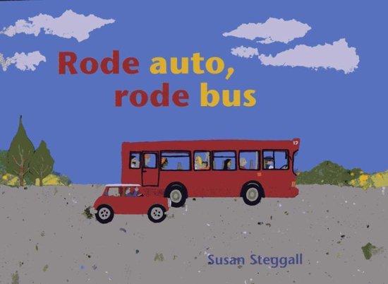 Rode auto, rode bus - Susan Steggall | Fthsonline.com