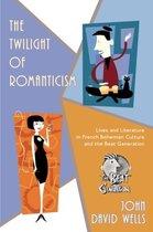 The Twilight of Romanticism