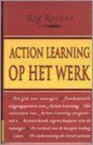 Action Learning Op Het Werk