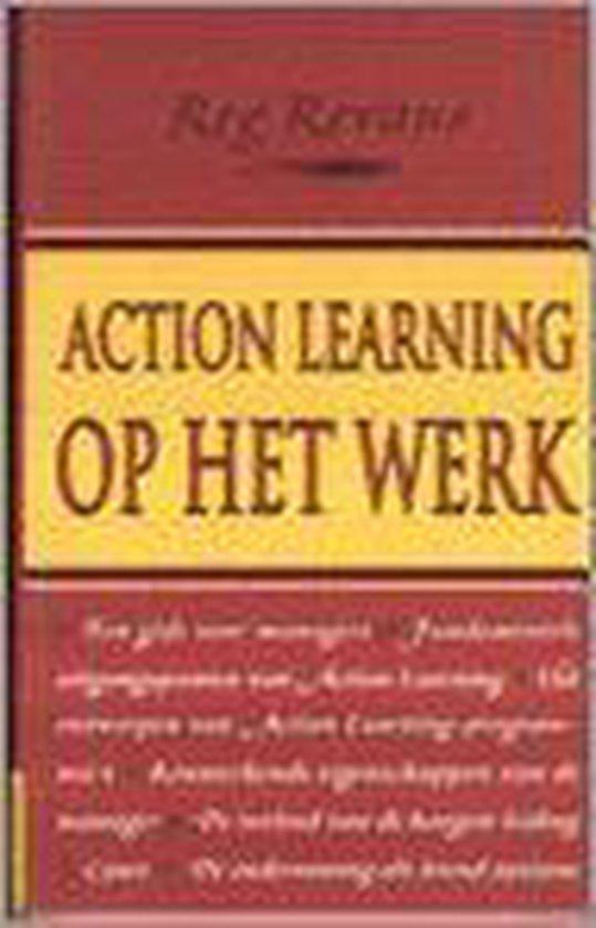 Action Learning Op Het Werk - Reginald W. Revans |