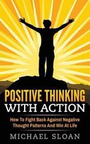 Positive Thinking with Action