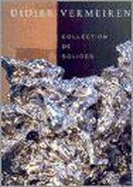 Vermeiren Didier - Collection De Solides