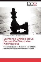 La Prensa Grafica En La Formacion Discursiva Kirchnerista