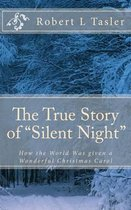 The True Story of silent Night