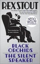 Black Orchids/The Silent Speaker
