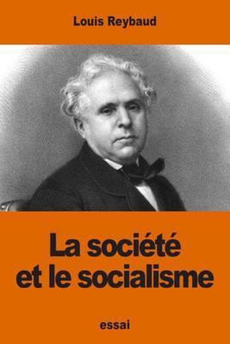 La Soci t Et Le Socialisme