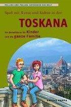 Spass mit Kunst und Kultur in der Toskana