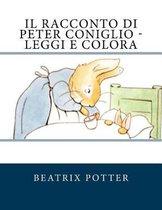 Il Racconto Di Peter Coniglio - Leggi E Colora