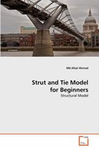 Strut and Tie Model for Beginners