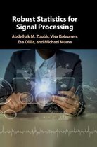 Robust Statistics for Signal Processing