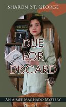 Due for Discard