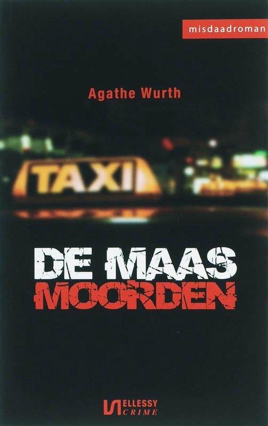 Cover van het boek 'De Maasmoorden' van Agathe Wurth