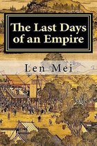 The Last Days of an Empire