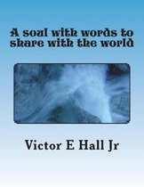 A Soul with Words to Share with the World