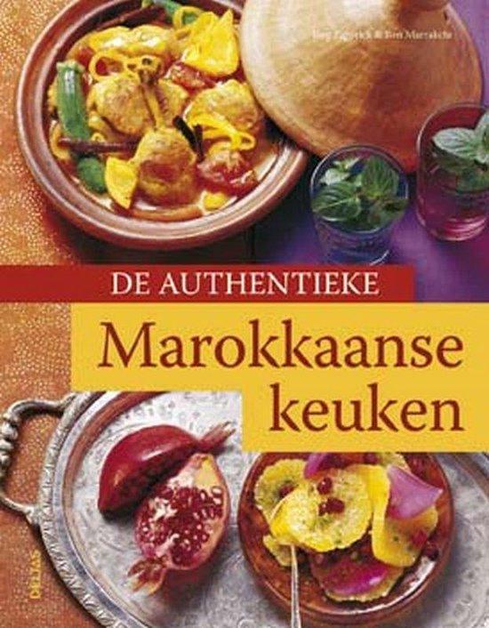 De authentieke Marokkaanse keuken - J. Zipprick |