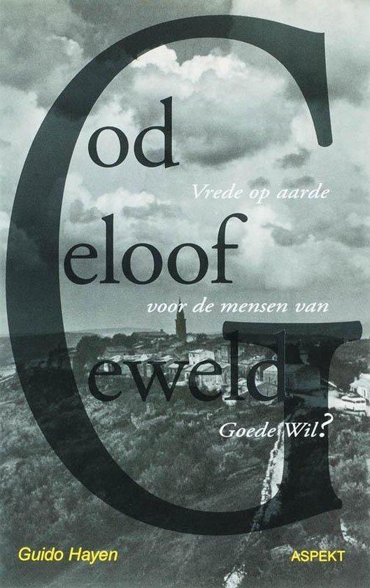God, geloof, geweld - G. Hayen   Fthsonline.com