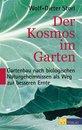 Der Kosmos im Garten