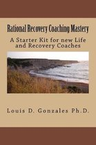 Rational Recovery Coaching Mastery
