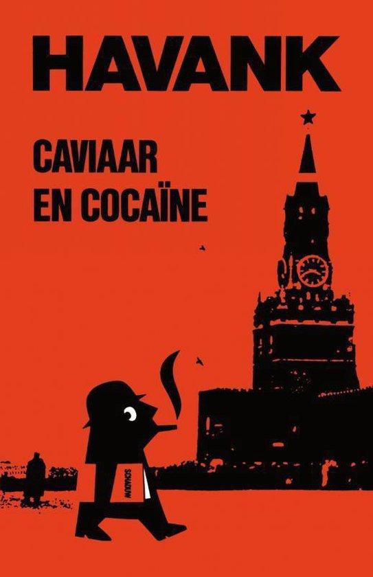 Caviaar & Cocaine - Havank |