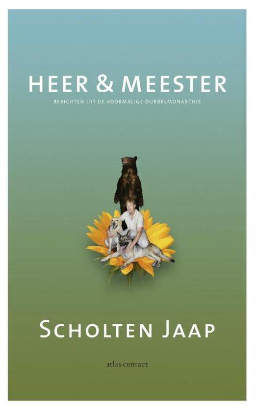 Heer en meester - Jaap Scholten |