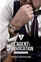 L'Agent de la Provocation