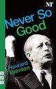 Never So Good (NHB Modern Plays)