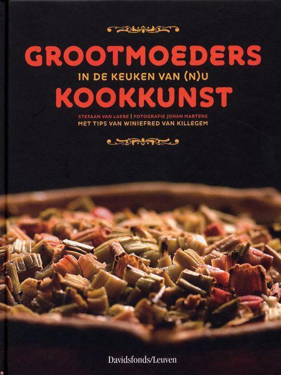 Grootmoeders Kookkunst - Stefaan van Laere |