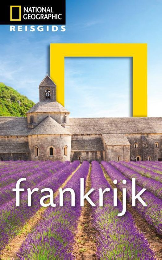 National Geographic Reisgids - Frankrijk - National Geographic Reisgids |