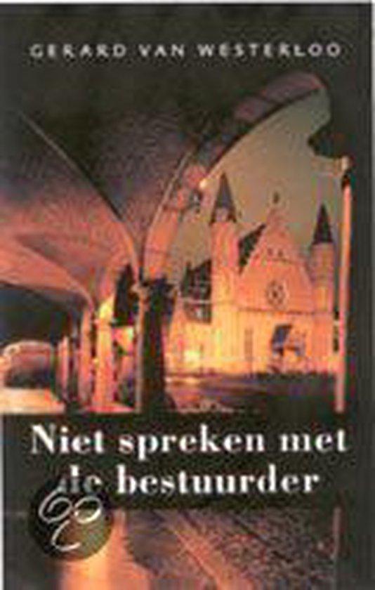 Niet Spreken Met De Bestuurder - G. Van Westerloo pdf epub