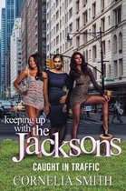 Keeping up with the Jackson's