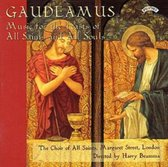 Gaudeamus - Music for the Feasts of All Saints and All Souls