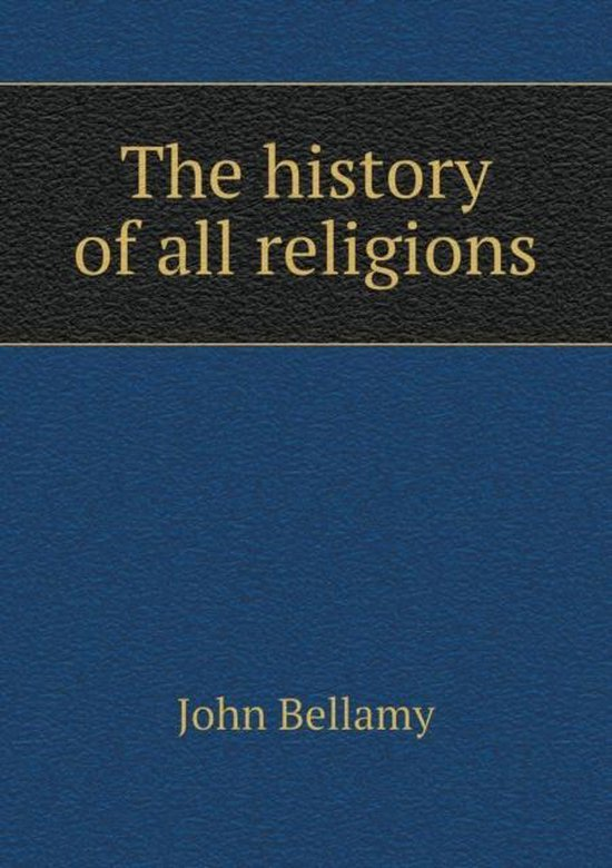 The History of All Religions