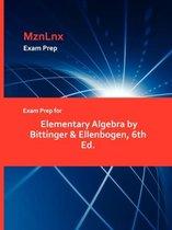 Exam Prep for Elementary Algebra by Bittinger & Ellenbogen, 6th Ed.