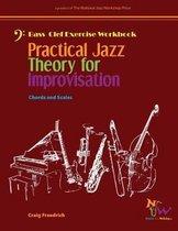 Practical Jazz Theory for Improvisation Exercise Workbook