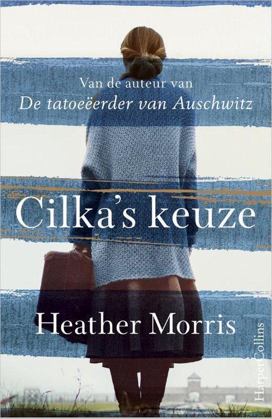 Boek cover Cilkas keuze van Heather Morris (Paperback)