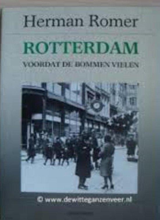 Rotterdam voordat de bommen vielen - Romer |