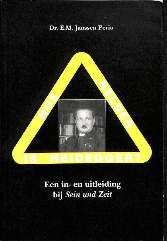 Boek cover Hoe helder is Heidegger ? van E.M. Janssen Perio (Paperback)