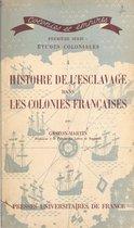 Histoire de l'esclavage dans les colonies françaises