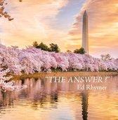 """""""The Answer !"""""""