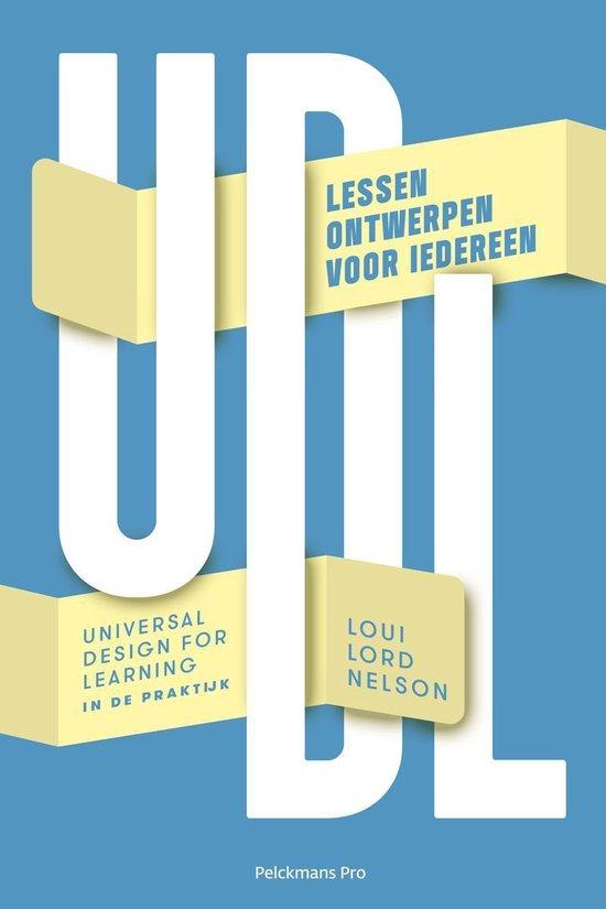UDL-universal design for learning in de praktijk - Nelson Loui Lord |