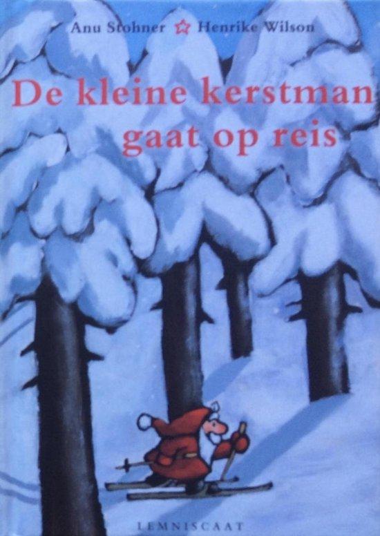 Boek cover De Kleine Kerstman Gaat Op Reis van Anu Stohner (Hardcover)