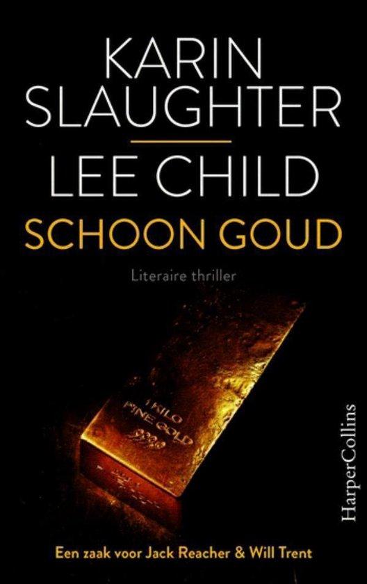 Boek cover Schoon goud van Karin Slaughter (Onbekend)