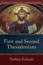 First and Second Thessalonians (Catholic Commentary on Sacred Scripture)