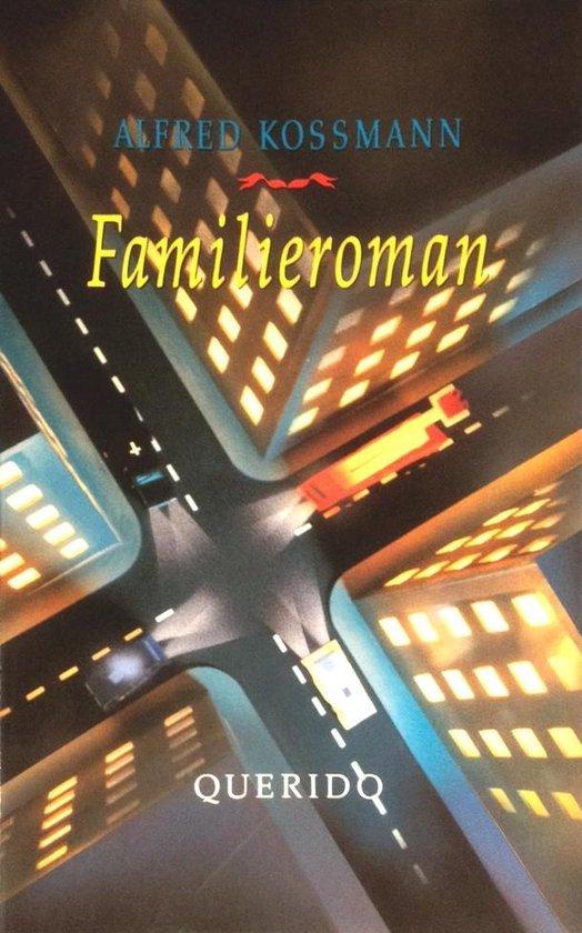 Familieroman - Alfred Kossmann  
