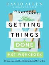 Boek cover Getting Things Done Het werkboek van David Allen (Paperback)