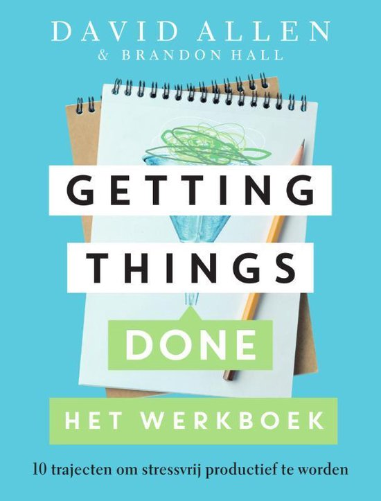 Getting Things Done Het werkboek