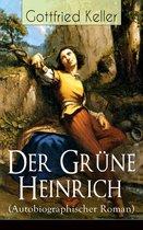 Der Gr�ne Heinrich (Autobiographischer Roman)