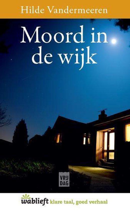 Boek cover Wablieft 0 -   Moord in de wijk van Hilde Vandermeeren (Paperback)